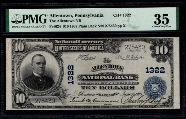 1902 $10 The Allentown National Bank PA Pennsylvania PMG 35 Fr.624 Charter CH#1322 Item #2510957-001