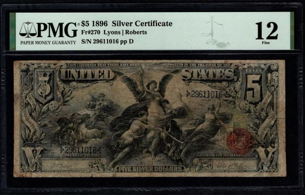 1896 $5 Silver Certificate Educational Note PMG 12 Fr.270 Item #2510893-005