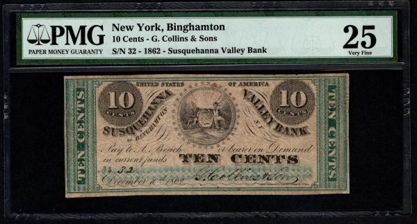 1862 Ten Cents 10c G. Collins & Sons Binghamton New York PMG 25 Item #5011758-014