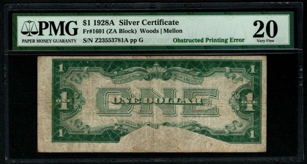 1928A $1 ERROR Obstructed Printing Silver Certificate PMG 20 Fr.1601 Item #8058814-003