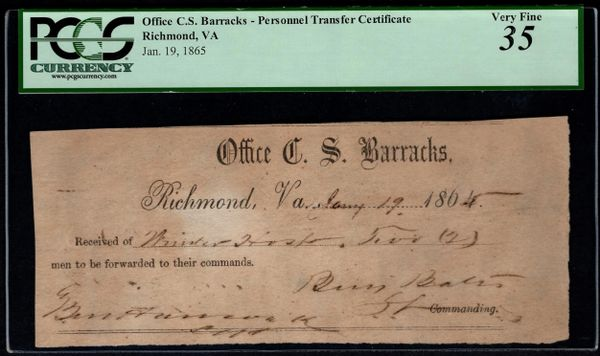 1865 Office of the Confederate States Barracks - Personnel Transfer Certificate PCGS 35 Civil War Item #80787993