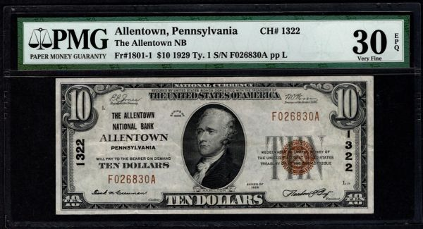 1929 $10 The Allentown National Bank Pennsylvania PMG 30 EPQ Fr.1801-1 Charter CH#1322 Item #1886699-061