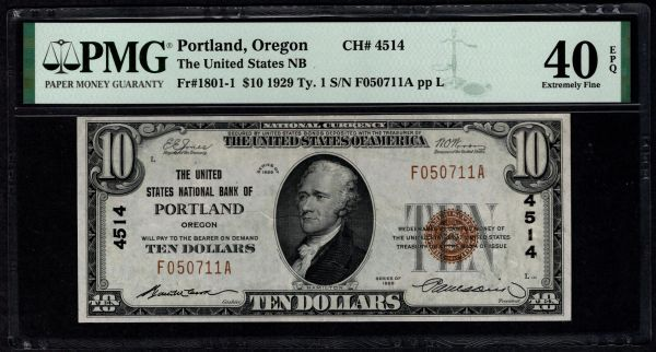 1929 $10 The United States National Bank of Portland Oregon PMG 40 EPQ Fr.1801-1 Charter CH#4514 Item #1887876-020