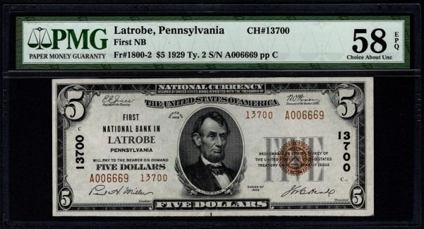 1929 $5 First National Bank In Latrobe Pennsylvania PMG 58 EPQ Fr.1800-2 Charter CH#13700 Item #8065741-002