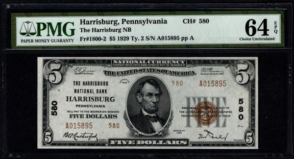 1929 $5 The Harrisburg National Bank of Pennsylvania PMG 64 EPQ Fr.1800-2 Charter CH#580 Item #1888112-030