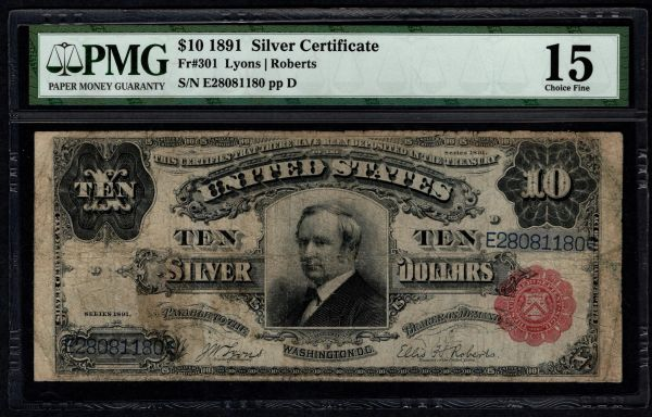 1891 $10 Silver Certificate Tombstone Note PMG 15 Fr.301 Item #5013063-017