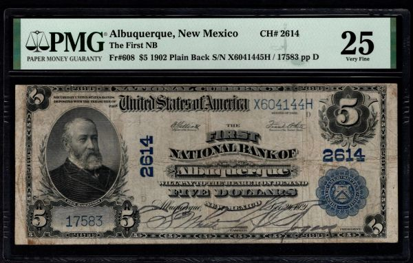 1902 $5 The First National Bank of Albuquerque New Mexico PMG 25 Fr.608 Charter CH#2614 Item #5014796-006