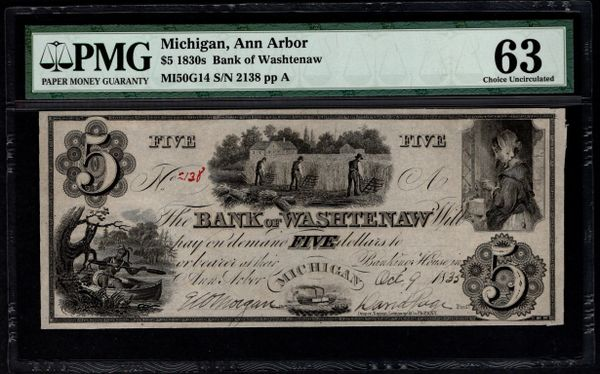 1830's $5 Bank of Washtenaw Ann Arbor Michigan PMG 63 Item #8044507-056