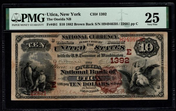 1882 $10 The Oneida National Bank of Utica New York PMG 25 Fr.481 Charter CH#1392 Item #5014796-013