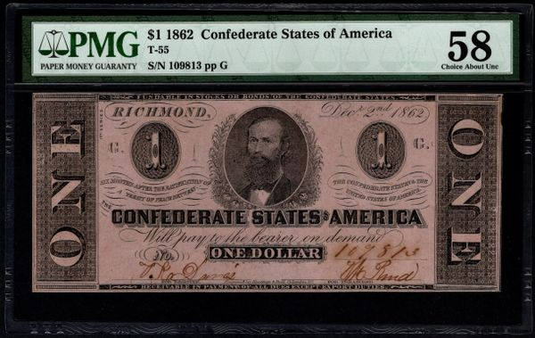 1862 $1 T-55 Confederate Currency PMG 58 Civil War Note Item #5014332-048