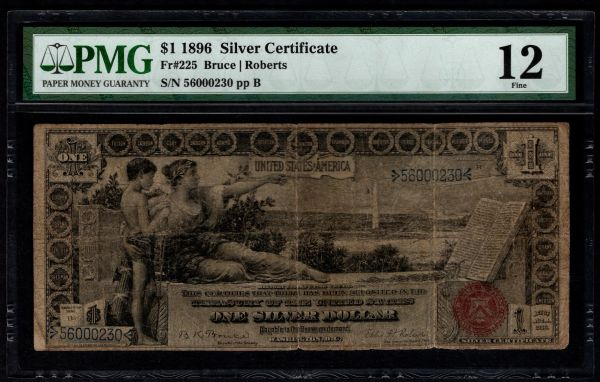 1896 $1 Silver Certificate Educational Note PMG 12 Fr.225 Item #5013621-002