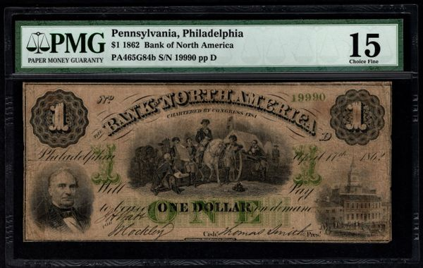 1862 $1 Bank of North America Philadelphia Pennsylvania PMG 15 Item #1604866-003