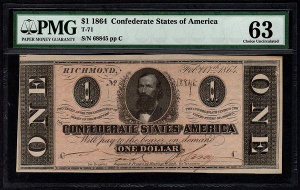 1864 $1 T-71 Confederate Currency PMG 63 Civil War Note Item #1802346-002