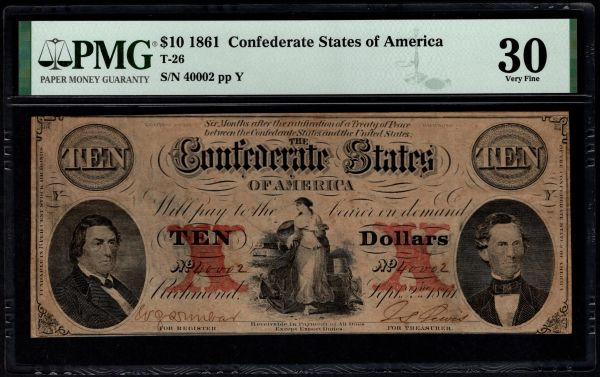 1861 $10 T-26 Confederate Currency PMG 30 Civil War Note Item #1853346-009