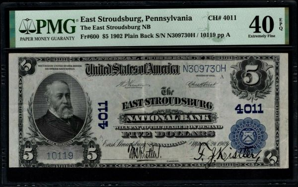 1902 $5 The East Stroudsburg National Bank of PA PMG 40 EPQ Fr.600 Charter CH#4011 Item #1991009-003