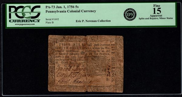 1756 Pennsylvania Colonial Note PCGS 15 APPARENT 5s PA-73 Printed By Benjamin Franklin Item #80595064