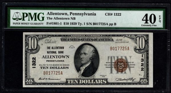 1929 $10 The Allentown National Bank Pennsylvania PMG 40 EPQ Fr.1801-1 Charter CH#1322 Item #1859416-030