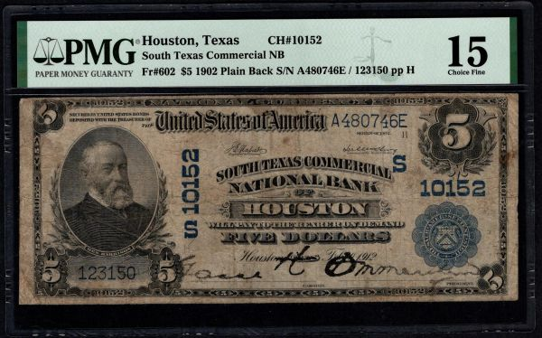 1902 $5 South Texas National Bank of Houston PMG 15 Fr.602 Charter CH#10152 Item #5014785-004