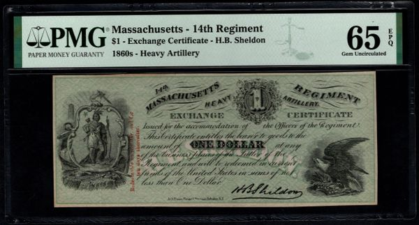 1860's $1 Massachusetts 14th Regiment Heavy Artillery PMG 65 EPQ Civil War Sutler Scrip - H.B. Shelton Item #1957843-004