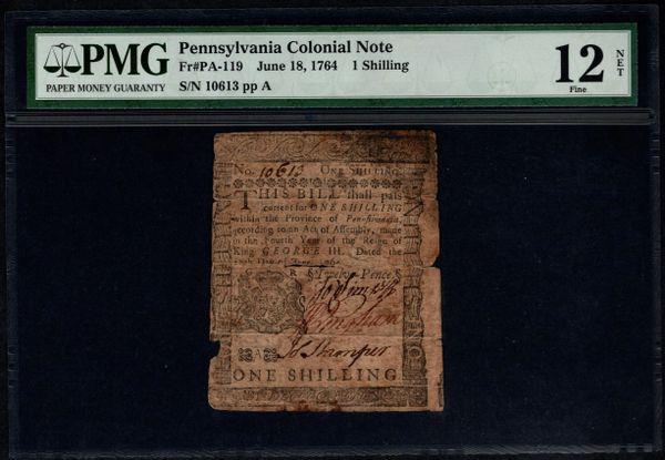 1764 Pennsylvania Colonial PMG 12 NET PA-119 1 Shilling Printed By Benjamin Franklin Item #8007747-006