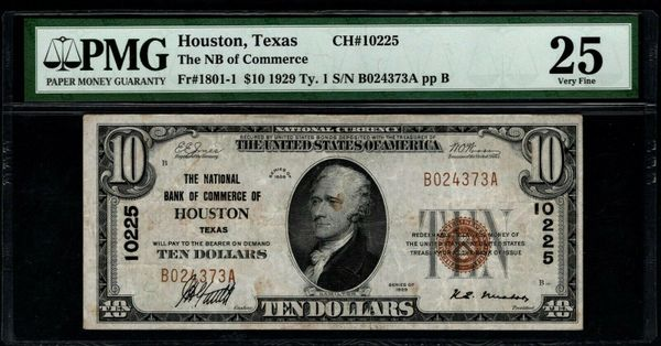 1929 $10 The National Bank of Commerce of Houston Texas PMG 25 Fr.1801-1 Charter CH#10225 Item #8051974-004