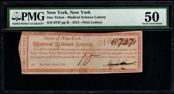 1815 New York Medical Science Lottery Ticket PMG 50 Item #1854251-020