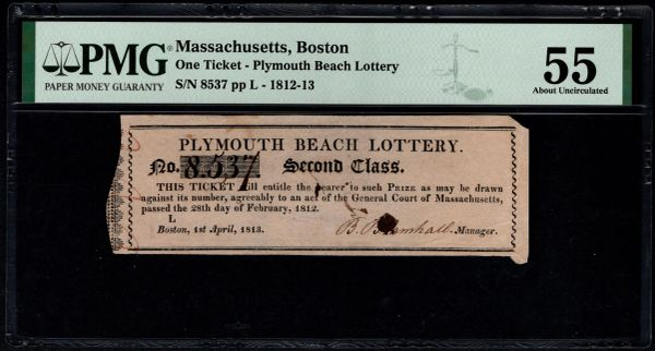 1812-1813 Boston Massachusetts Plymouth Beach Lottery Ticket PMG 55 Item #1960856-029