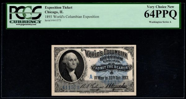 1893 Chicago World's Fair Admission Ticket with George Washington PCGS 64 PPQ Item #80727269