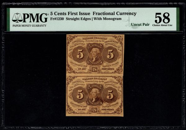 Uncut Pair First Issue 5 Cents PMG 58 Fr.1230 Item #8074201-005