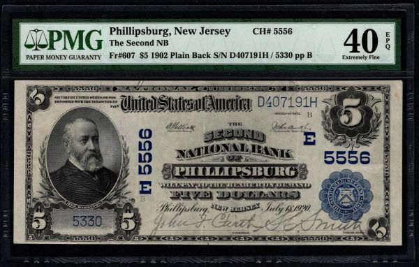 1902 $5 The Second National Bank of Phillipsburg New Jersey PMG 40 EPQ Fr.607 Charter CH#5556 Item #8070198-008
