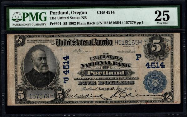 1902 $5 The United States National Bank of Portland Oregon PMG 25 Fr.601 Charter CH#4514 Item #8070198-011