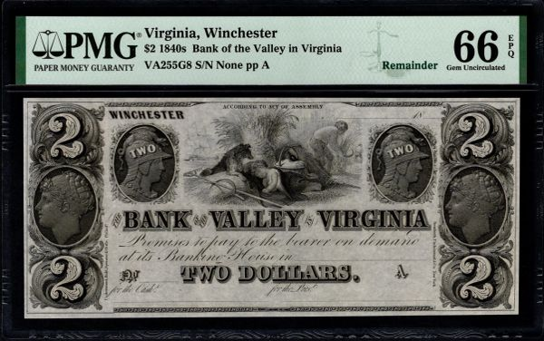 1840's $2 Bank of the Valley Winchester Virginia PMG 66 EPQ Item #8073704-049