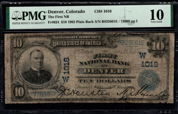 1902 $10 The First National Bank of Denver Colorado PMG 10 Fr.624 Charter CH#1016 Item #8078937-004