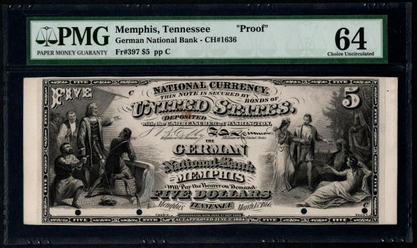 Original Series $5 The German National Bank Memphis Tennessee Proof Note PMG 64 Fr.397 Charter CH#1636 RARE Item #5009975-001