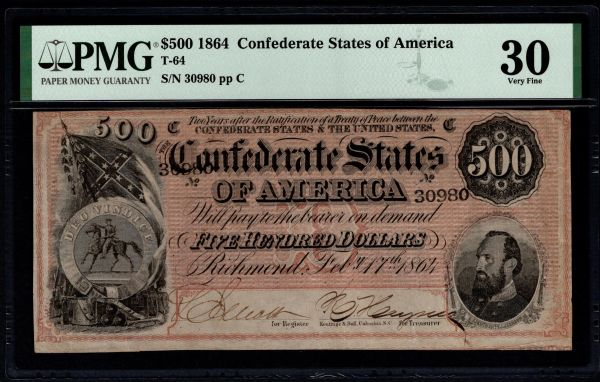 1864 $500 T-64 Confederate Currency PMG 30 Stonewall Jackson Civil War Note Item #5005026-004