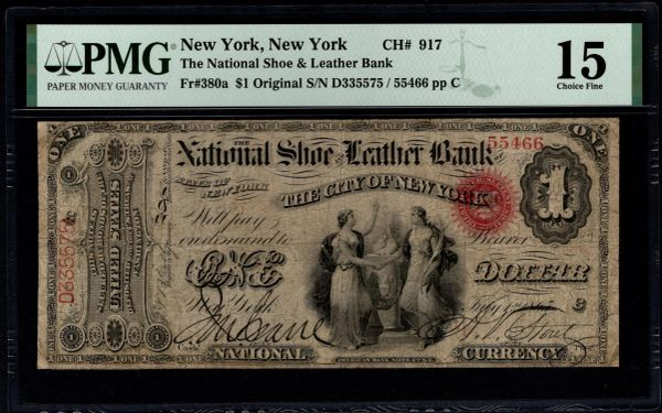 Original Series $1 The National Shoe and Leather Bank City of New York PMG 15 Fr.380a Charter CH#917 Item #1991325-010