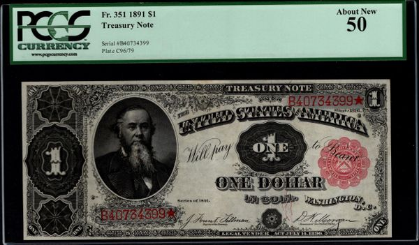 1891 $1 Treasury Stanton Note PCGS 50 Fr.351 Item #59052404