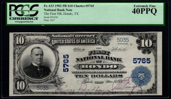 1902 $10 The First National Bank of Hondo Texas PCGS 40 PPQ Fr.633 Charter CH#5765 Item #59055471