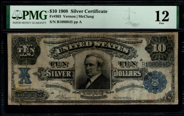 1908 $10 Silver Certificate Tombstone Note PMG 12 Fr.303 Item #8078937-016