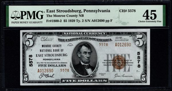 1929 $5 Monroe County National Bank of East Stroudsburg Pennsylvania PMG 45 Fr.1800-2 Charter CH#5578 Item #1855830-038
