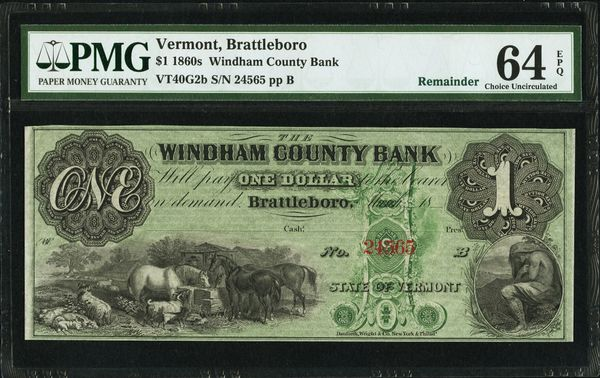 1860's $1 Windham County Bank Brattleboro Vermont PMG 64 EPQ Item #8042596-005