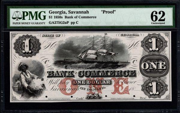 1850's $1 Bank of Commerce Savannah Georgia PROOF Note PMG 62 Item #5013868-017