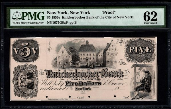 1850's $5 The Knickerbocker Bank of the City of New York PROOF Note PMG 62 Item #5014323-013