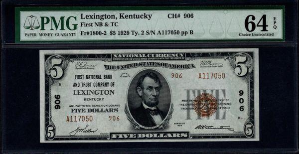 1929 $5 First National Bank & Trust Co. of Lexington Kentucky PMG 64 EPQ Fr.1800-2 Charter CH#906 Item #1105866-008
