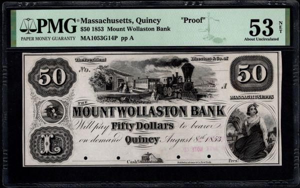 1853 $50 The Mount Wollaston Bank of Qincy Massachusetts PROOF Note PMG 53 NET Item #5005035-001