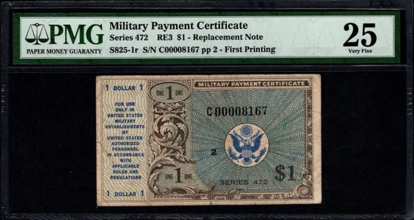 Series 472 $1 Military Payment Certificate Replacement Note PMG 25 1948-1951 MPC Item #5014486-005
