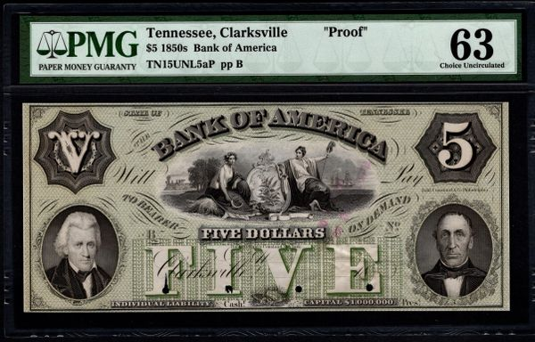 1850's $5 Bank of America Clarksville Tennessee PROOF Note PMG 63 Item #5014295-004