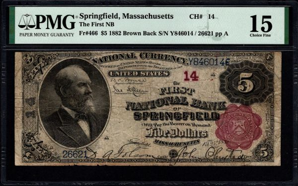 1882 $5 The First National Bank of Springfield Massachusetts PMG 15 Fr.466 Charter CH#14 Item #1991450-003