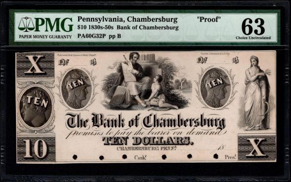 1830's-1850's $10 The Bank of Chambersburg Pennsylvania PROOF Note PMG 63 Item #5014307-006