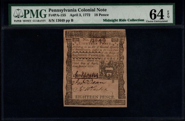 1772 Pennsylvania Colonial Currency PMG 64 EPQ PA-155 18 Pence Item #5000284-001